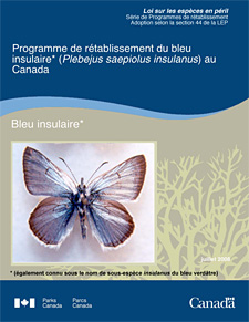 Loi sur les esp裥s en p鲩l S鲩e de Programmes de r鴡blissement Adoption selon la section 44 de la LEP Programme de r鴡blissement du bleu insulaire* (Plebejus saepiolus insulanus) au Canada juillet 2008